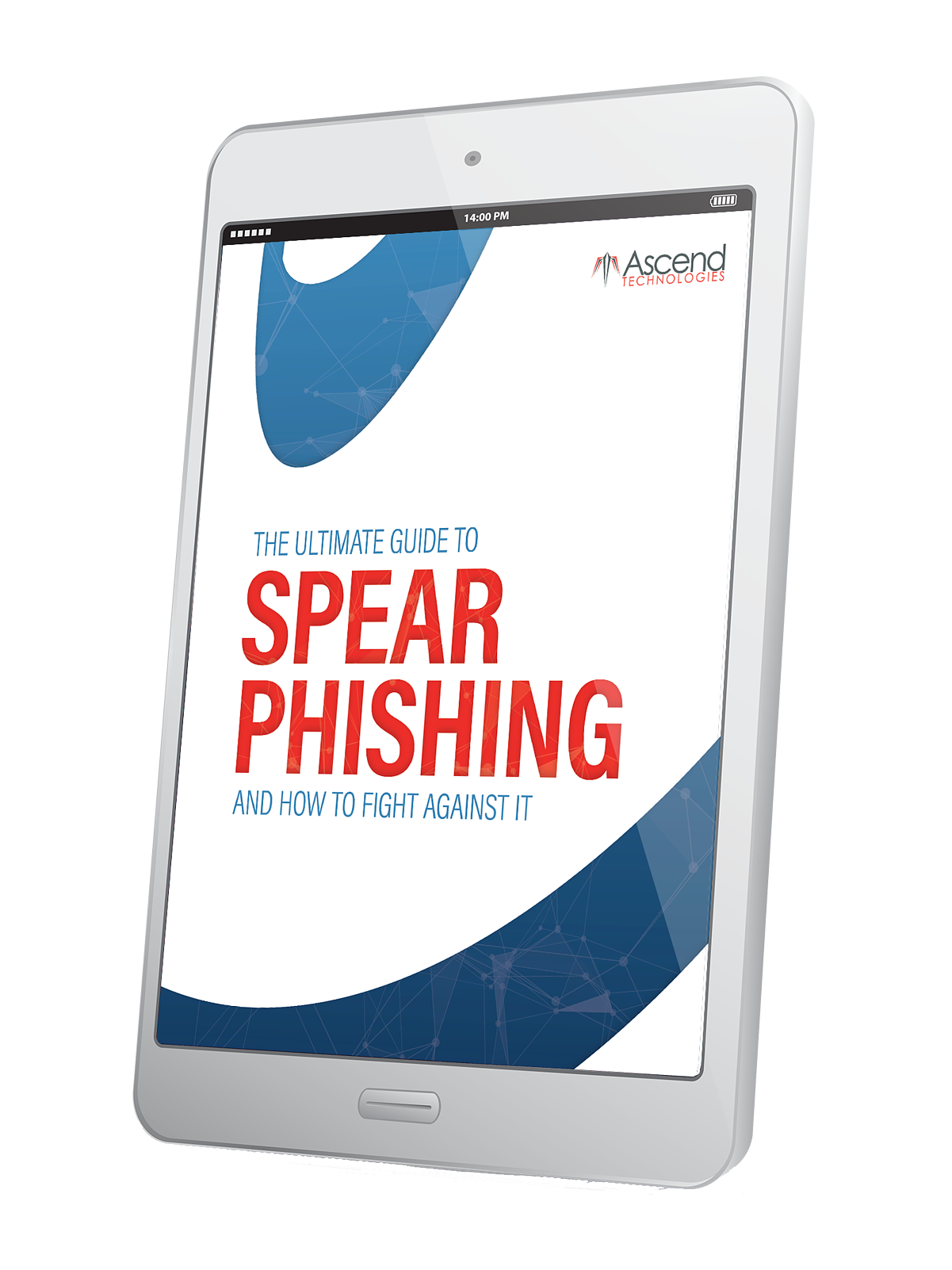 Spear Phishing Ultimate Guide